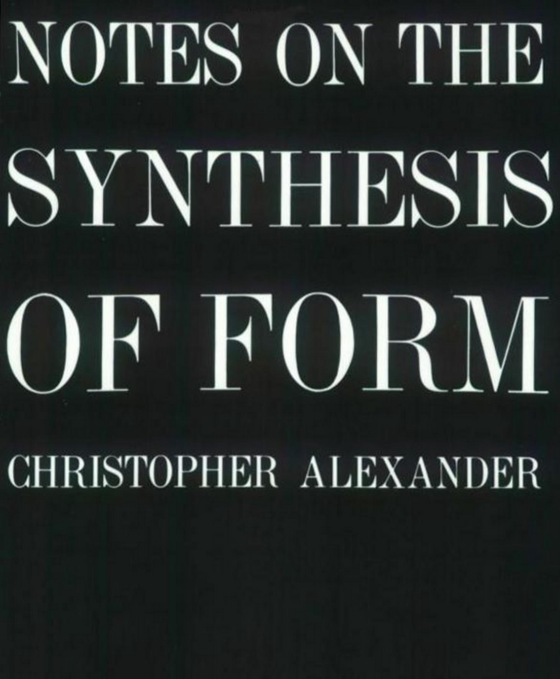 Notes on the Synthesis of Form cover
